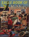 Eagle Book of Hobbies 1958
