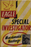 Eagle Special Investigator Macdonald Hastings 1953