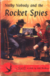 Nicky Nobody and the Rocket Spies 1958