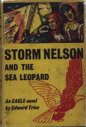 Storm Nelson and the Sea Leopard, An Eagle Novel, 1957
